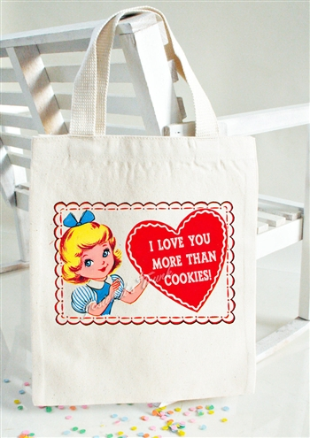 Valentine I Love You More Than Cookies Tote Bag